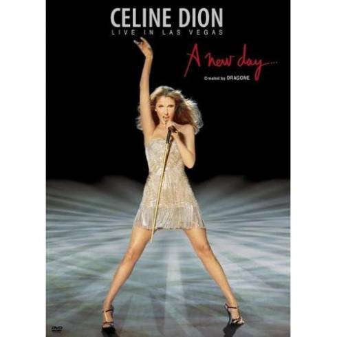 Acheter le DVD de Céline Dion, Live in Las Vegas, A New Day Has Come…