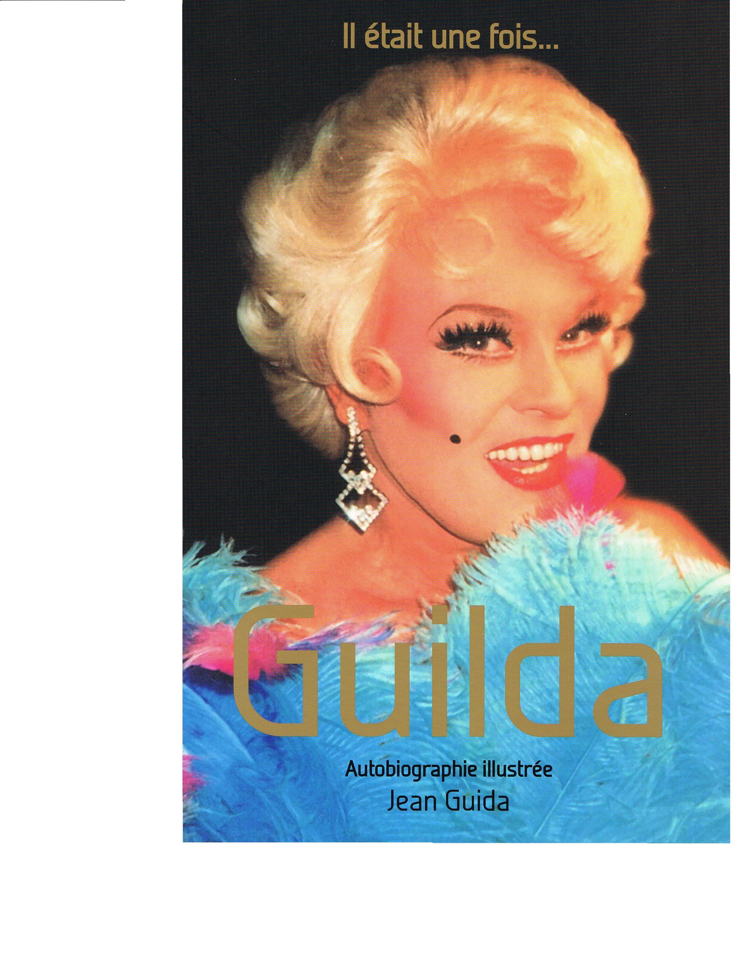 Il était une fois …Guilda