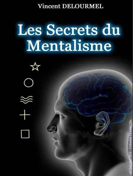 Cours mentaliste: Le livre «Ebook» de Vincent Delourmel un cours, formation en mentalisme !