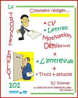 La TROUSSE EMPLOI 101: Une recette GAGNANTE!