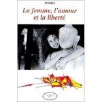 La femme, l'amour et la liberté