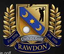 LE CLUB DE GOLF DE RAWDON… UNE SURPRISE !!!