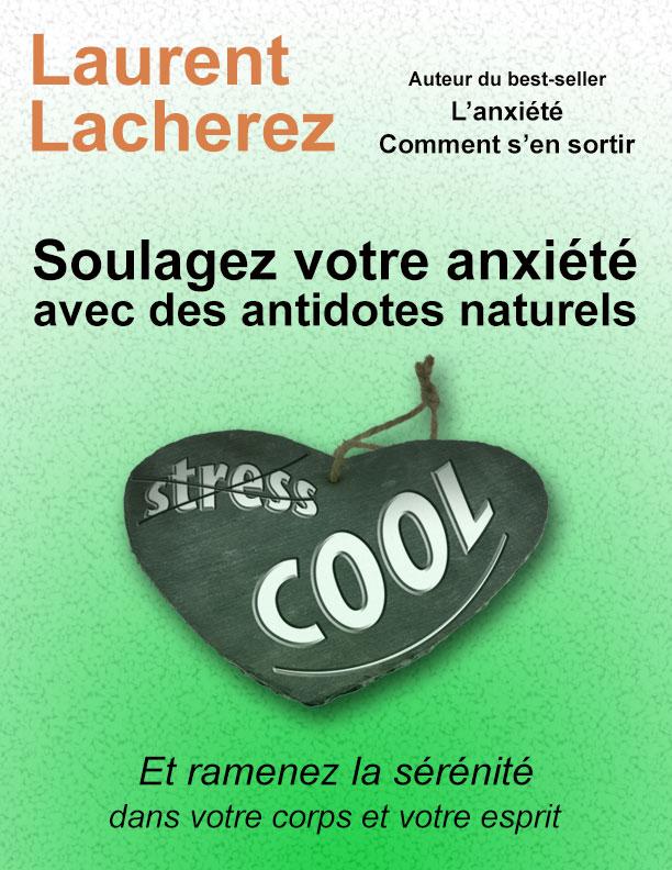 Soulagez votre anxiété avec des antidotes naturels: ebook