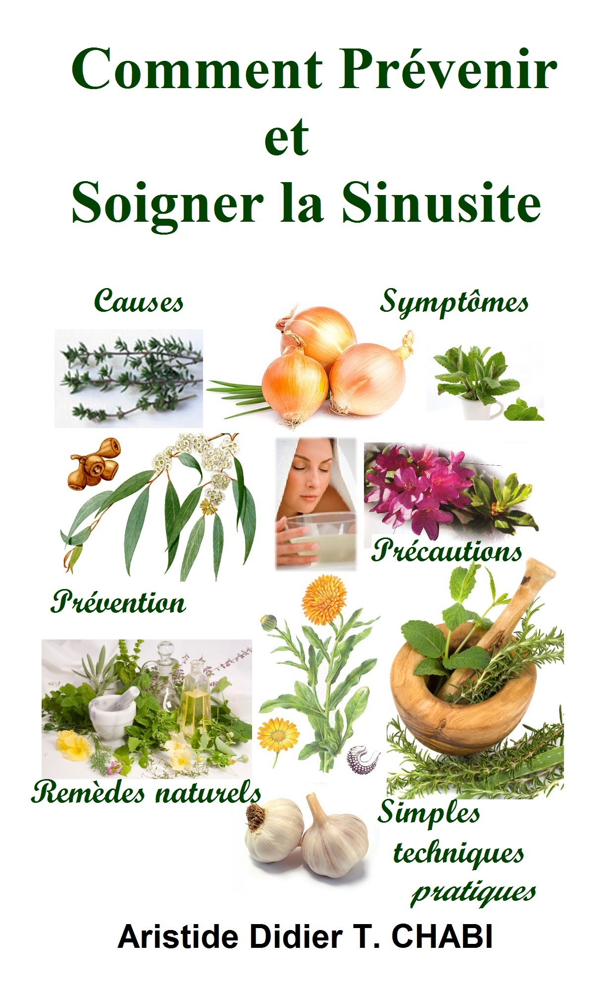 Comment prévenir et soigner la sinusite?