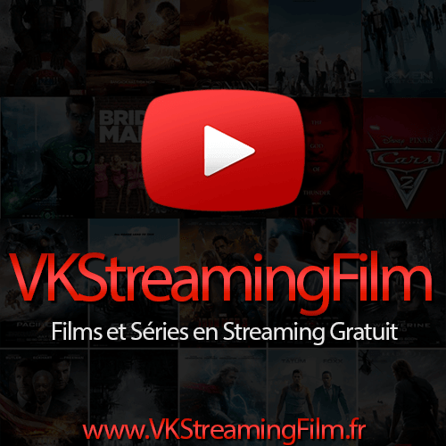 VK Streaming Film Gratuit