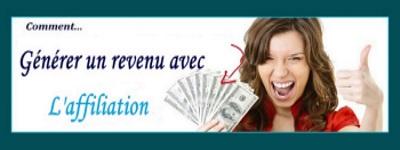 GENERER DES REVENUS AVEC L'AFFILIATION