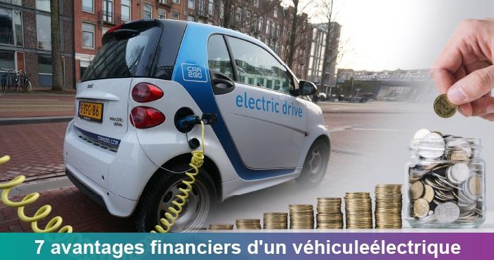 7 avantages financiers d'un véhicule électrique